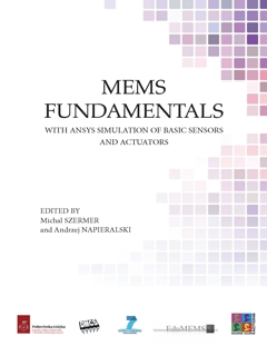 Mems fundamentals. With ansys simulation of basic sensors and actuators