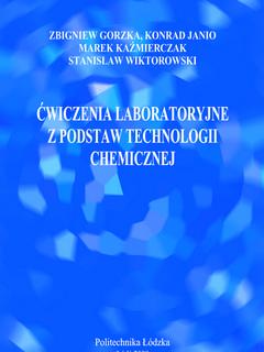 Ćwiczenia laboratoryjne z podstaw technologii chemicznej