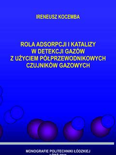 Rola adsorpcji i katalizy w detekcji gazów z użyciem półprzewodnikowych czujników gazowych