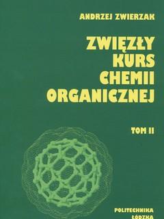 Zwięzły kurs chemii organicznej. Tom II