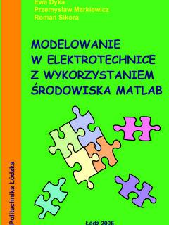 Modelowanie w elektrotechnice z wykorzystaniem środowiska MATLAB