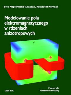 Modelowanie pola elektromagnetycznego w rdzeniach anizotropowych