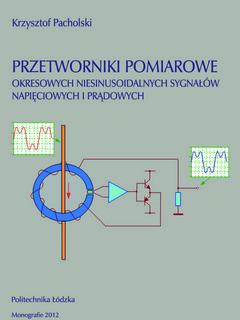 Przetworniki pomiarowe okresowych niesinusoidalnych sygnałów napięciowych i prądowych