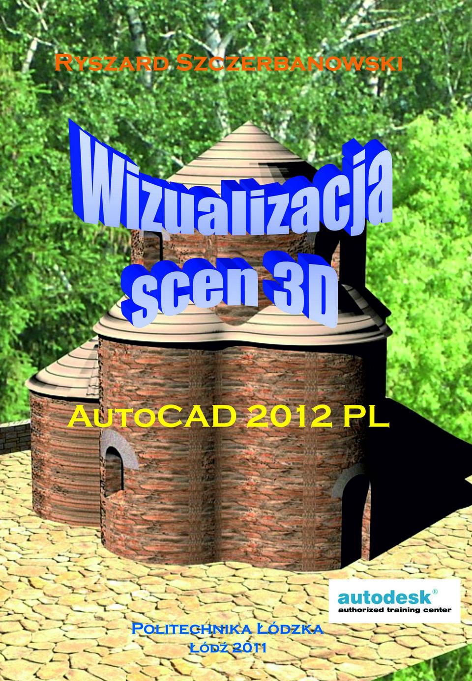 ZESTAW: Wizualizacja scen 3D | Modelowanie w przestrzeni 3D