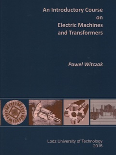 An Introductory Course on Electric Machines and Transformers