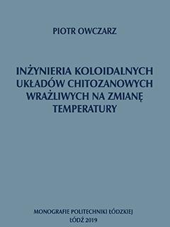 Inżynieria koloidalnych układów chitozanowych wrażliwych na zmianę temperatury