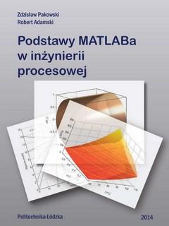 Podstawy MATLABa w inżynierii procesowej