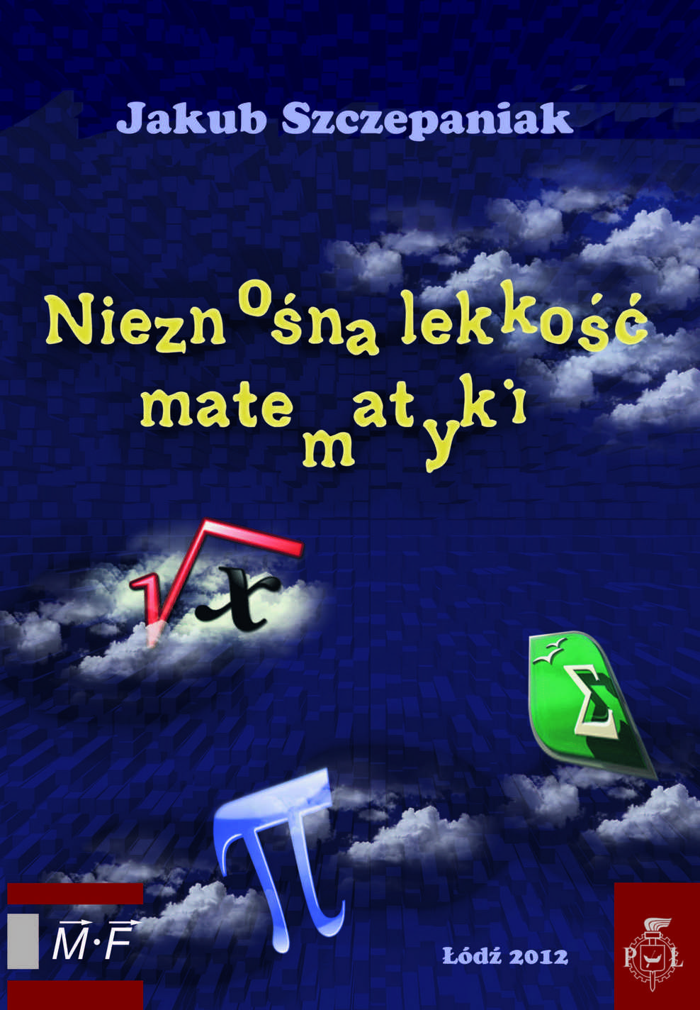 ZESTAW: Trzy książki z matematyki J.Szczepaniaka w komplecie