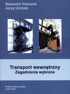 Transport wewnętrzny. Zagadnienia wybrane