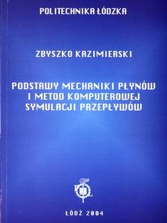 Podstawy mechaniki płynów i metod komputerowej symulacji przepływów