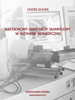 Elektronowy mikroskop skaningowy w inżynierii biomedycznej
