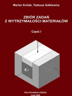Zbiór zadań z wytrzymałości materiałów cz. I
