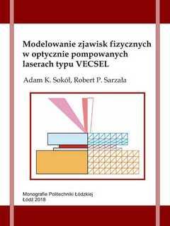 Modelowanie zjawisk fizycznych w optycznie pompowanych laserach typu VECSEL