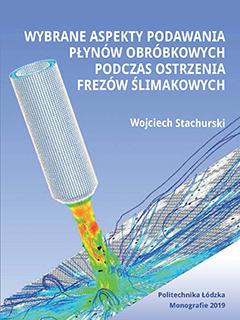 Wybrane aspekty podawania płynów obróbkowych podczas ostrzenia frezów ślimakowych