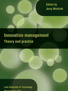Innovation management. Theory and practice