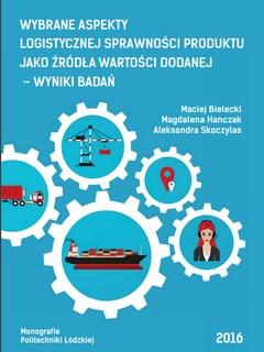 Wybrane aspekty logistycznej sprawności produktu jako źródła wartości dodanej – wyniki badań