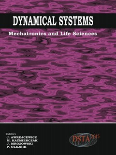 Dynamical Systems: mechatronics and Life Sciences