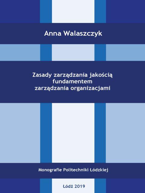 Zasady zarządzania jakością fundamentem zarządzania organizacjami