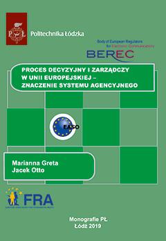 Proces decyzyjny i zarządczy w Unii Europejskiej – znaczenie systemu agencyjnego