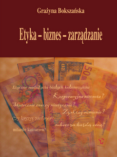 Etyka - biznes - zarządzanie