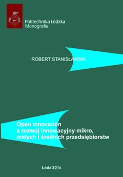 Open innovation a rozwój innowacyjny mikro, małych i średnich przedsiębiorstwa