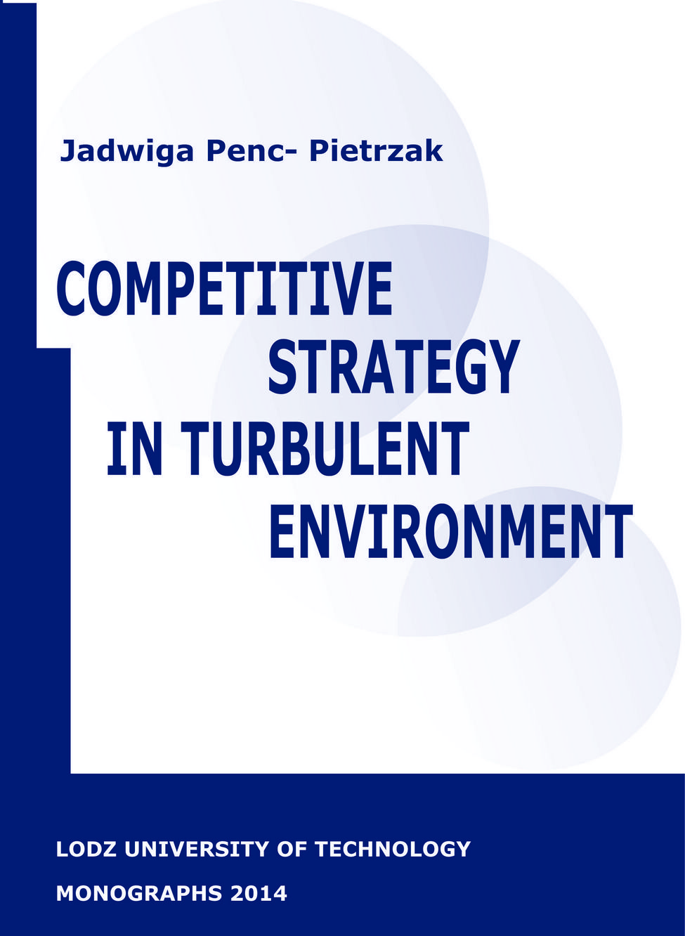 Competitive strategy in turbulent environment