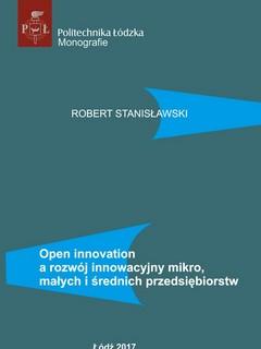 Open innovation a rozwój innowacyjny mikro, małych i średnich przedsiębiorstw