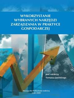 Wykorzystanie wybranych narzędzi zarządzania w praktyce gospodarczej