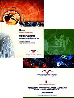 Zestaw:Współczesne standardy w zakresie zarządzania bezpieczeństwem i higieną pracy. Możliwości i zagrożenia & Nowa perspektywa