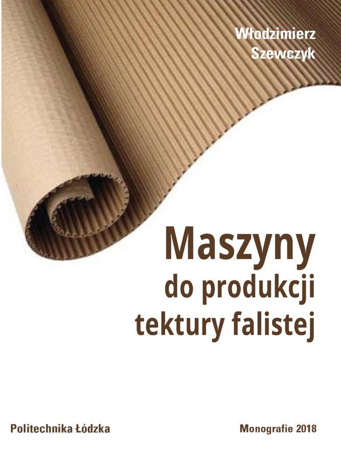 Maszyny do produkcji tektury falistej (wyd.II)