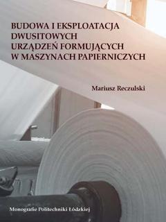 Budowa i eksploatacja dwusitowych urządzeń formujących w maszynach papierniczych