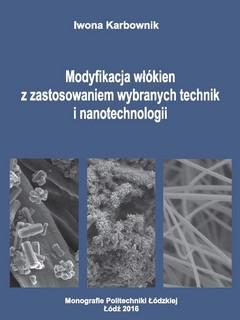 Modyfikacja włókien z zastosowaniem wybranych technik i nanotechnologii