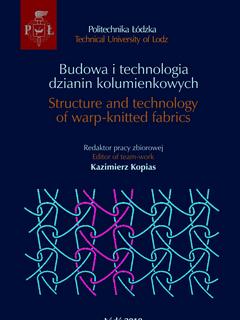 Budowa i technologia dzianin kolumienkowych. Structure and technology of warp-knitted fabrics + płyta CD