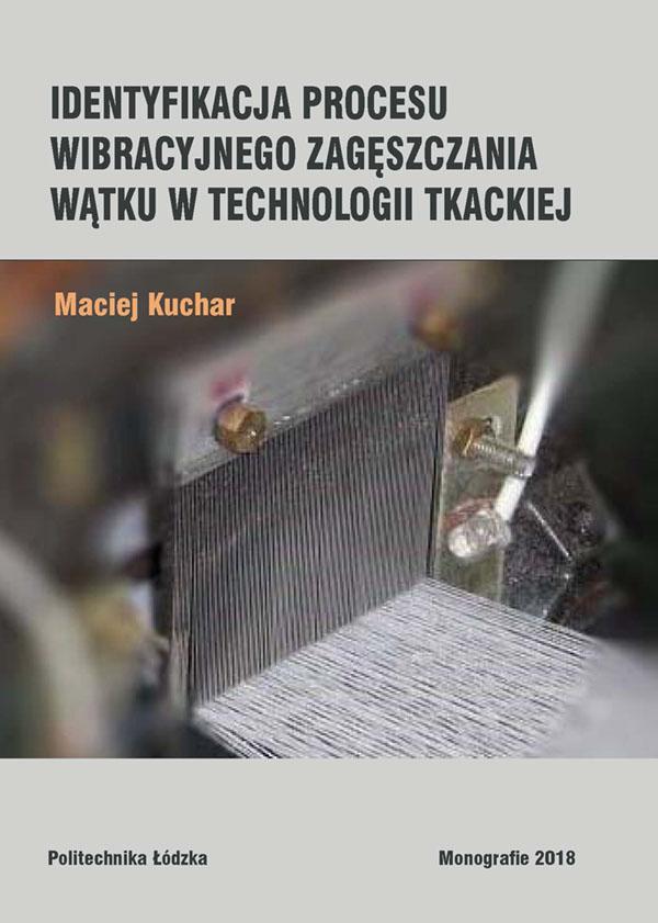 Identyfikacja procesu wibracyjnego zagęszczania wątku w technologii tkackiej