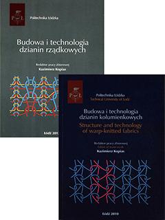 Zestaw: Budowa i technologia dzianin kolumienkowych. Structure and technology of warp-knitted fabrics + płyta CD & Budowa i technologia dzianin rządkowych + płyta CD