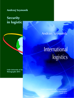 ZESTAW: International logistics (2014) oraz Security in logistic systems (2014)
