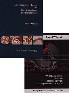 Zestaw:An Introductory Course on Electric Machines and Transformers & Wibroakustyka maszyn elektrycznych z magnesami trwałymi