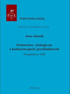 Partnerstwo strategiczne a konkurencyjność przedsiębiorstw. Perspektywa MSP