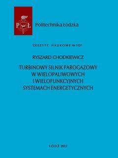 Turbinowy silnik parogazowy w wielopaliwowych i wielofunkcyjnych systemach energetycznych