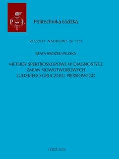 Metody spektroskopowe w diagnostyce zmian nowotworowych ludzkiego gruczołu piersiowego