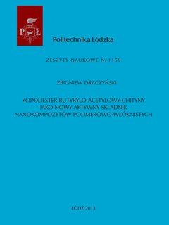 Kopoliester butyrylo-acetylowy chityny jako nowy aktywny składnik nanokompozytów polimerowo-włóknistych
