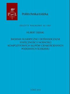 Badania numeryczne i doświadczalne stateczności i nośności kompozytowych słupów cienkościennych poddanych ściskaniu